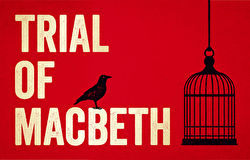 Promotional image for the 'Trial of Macbeth' theatre production