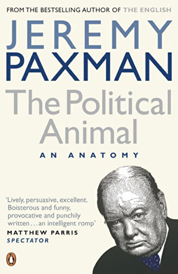 Book cover of Jeremy Paxman's 'The political animal'