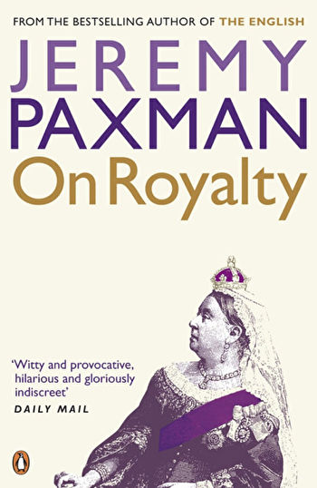 Book cover of Jeremy Paxman's 'On royalty'